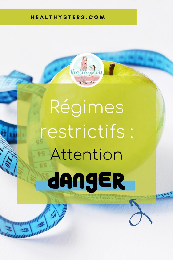 régimes restrictifs danger