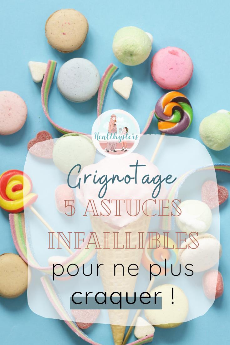 5 astuces anti-grignotage